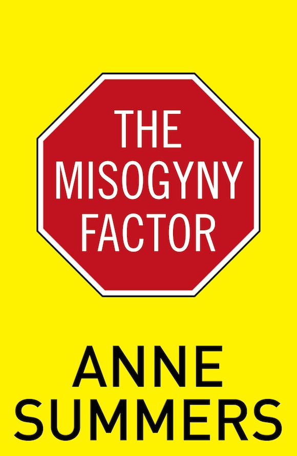 anne summers misogyny factor