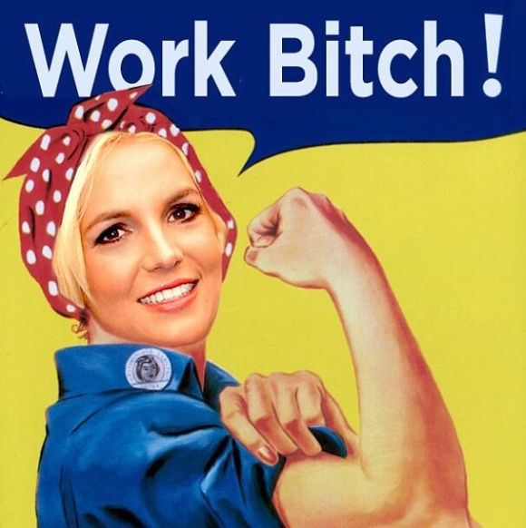 britney spears work bitch rosie the riveter