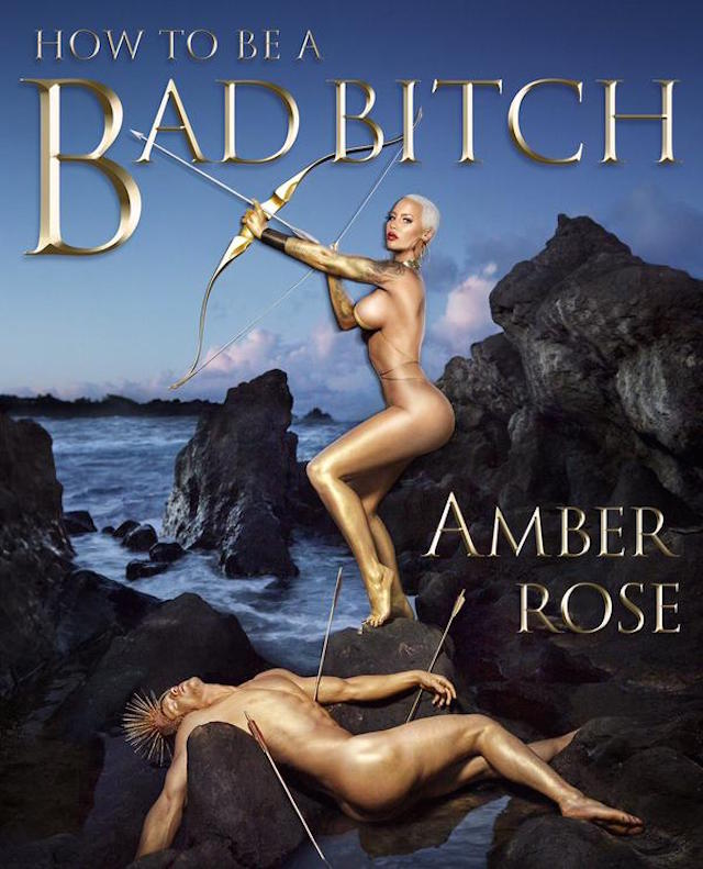 amber rose how to be a bad bitch